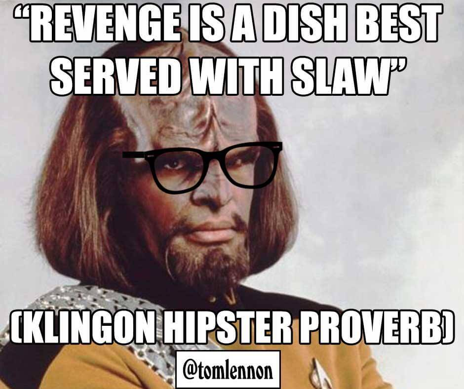 Klingon Hipster